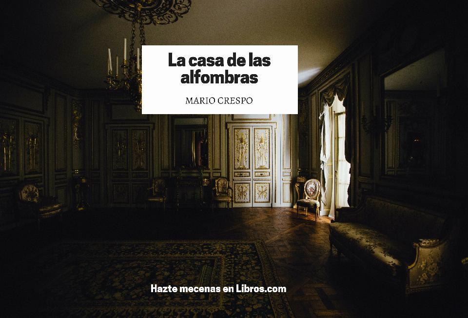 First name lee a mario crespo en la prensa la casa de las alfombras editorial - Casa de las alfombras ...