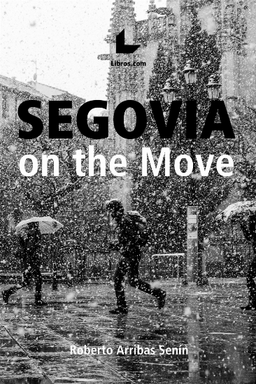 Segovia on the Move